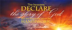 THE HEAVENS DECLARE THE GLORY OF GOD-----GENESIS SYNOPSIS