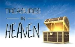 TREASURES CHEST--------TREASURES OF HEAVEN GOOD RIGHTEOUSNESS